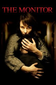 The Monitor (2011) Online Subtitrat in Romana HD Gratis