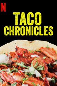 Taco Chronicles Sezonul 1