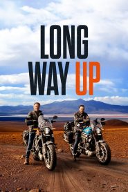 Long Way Up Sezonul 1