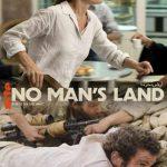 No Man's Land Sezonul 1