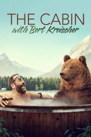 The Cabin with Bert Kreischer Sezonul 1