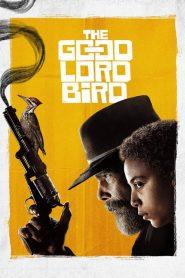 The Good Lord Bird Sezonul 1