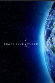 Brave Blue World: Racing to Solve Our Water Crisis (2019)