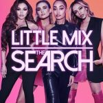 Little Mix: The Search Sezonul 1