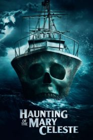 Haunting of the Mary Celeste (2020) Online Subtitrat in Romana HD Gratis