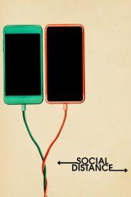 Social Distance Sezonul 1