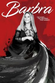 Barbra: The Music … The Mem'ries … The Magic! (2017)