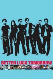 Better Luck Tomorrow (2002)