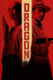 Dragon (2011) Online Subtitrat in Romana HD Gratis