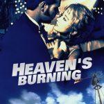 Heaven's Burning (1997)