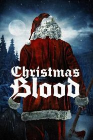 Christmas Blood (2017)