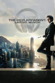 The Heir Apparent: Largo Winch (2008)