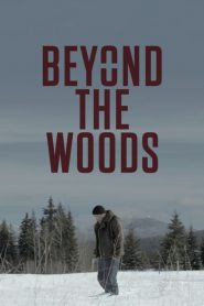 Beyond The Woods (2020)