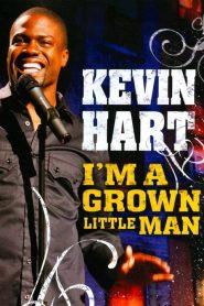 Kevin Hart: I'm a Grown Little Man (2009)