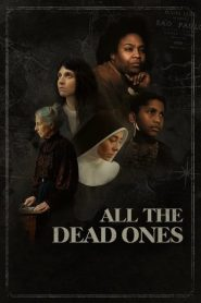 All the Dead Ones (2020)