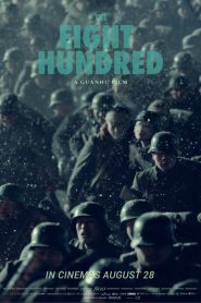 The Eight Hundred (2020) Online Subtitrat in Romana HD Gratis