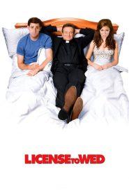 License to Wed (2007) Online Subtitrat in Romana HD Gratis