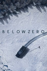 Below Zero (2021) Online Subtitrat in Romana HD Gratis