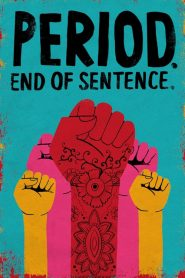 Period. End of Sentence. (2018)