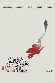 Baghdad in My Shadow (2018) Online Subtitrat in Romana HD Gratis