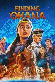 Finding 'Ohana (2021) Online Subtitrat in Romana HD Gratis