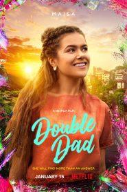 Double Dad (2021) Online Subtitrat in Romana HD Gratis