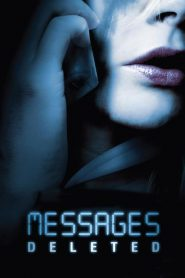 Messages Deleted (2010) Online Subtitrat in Romana HD Gratis