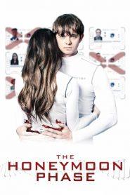 The Honeymoon Phase (2020) Online Subtitrat in Romana HD Gratis