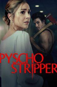 Psycho Stripper (2019)