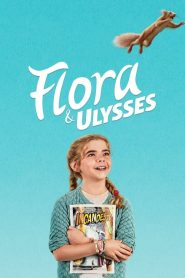 Flora & Ulysses (2021) Online Subtitrat in Romana HD Gratis