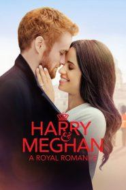 Harry & Meghan: A Royal Romance (2018)