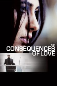 The Consequences of Love (2004)