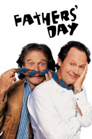 Fathers' Day (1997) Online Subtitrat in Romana HD Gratis