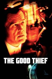 The Good Thief (2003)