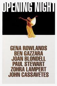 Opening Night (1977) Online Subtitrat in Romana HD Gratis
