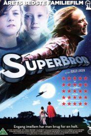 Superbror (2009)