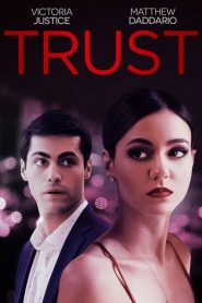 Trust (2021) Online Subtitrat in Romana HD Gratis