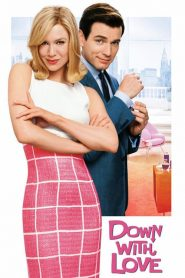 Down with Love (2003) Online Subtitrat in Romana HD Gratis