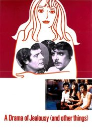 A Drama of Jealousy (And Other Things) (1970)