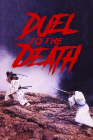 Duel to the Death (1983) Online Subtitrat in Romana HD Gratis
