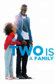 Two Is a Family (2016)