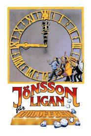 The Jönsson Gang Gets Gold Fever (1984)