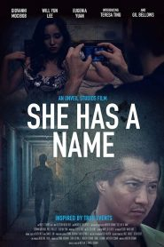 She Has a Name (2016)