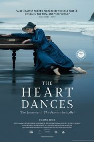 The Heart Dances – the journey of The Piano: the ballet (2018)