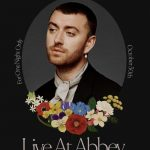 Sam Smith: Love Goes – Live at Abbey Road Studios (2021)