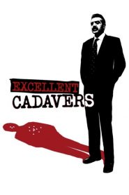 Excellent Cadavers (1999)