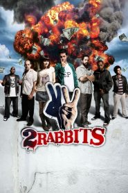 Two Rabbits (2012)
