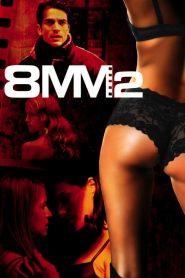 8MM 2 (2005)