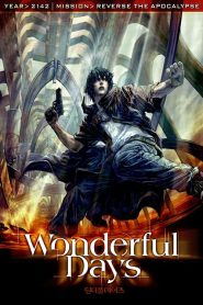 Wonderful Days (2003)