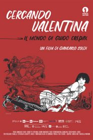 Searching for Valentina: The World of Guido Crepax (2020)